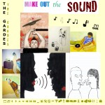 The Gardes- Make Out The Sound- 2011