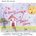 The Homeless Recordings Of Brett Horton ~  2009