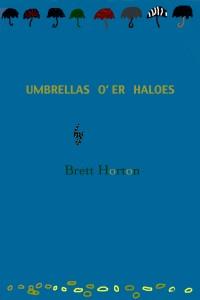 Umbrellas O'er Haloes