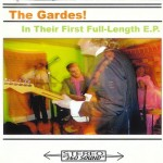 The Gardes In Their 1st Full-Length EP- 2007