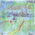 The Gardes- Regardeless Dos- 2005