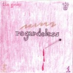 The Gardes- Regardeless 1- 2004