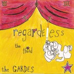 The Gardes- Regardeless the Third - 2010